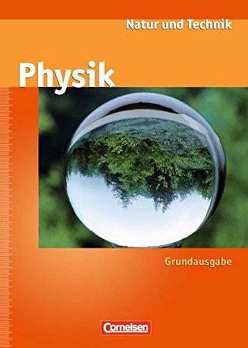 Natur und Technik - Physik (Ausgabe 2000) - Grundausgabe: Ab 7. Schuljahr - Schülerbuch