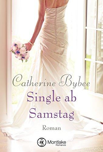 Single ab Samstag (Eine Braut für jeden Tag 4) - Stadt 4 Licht