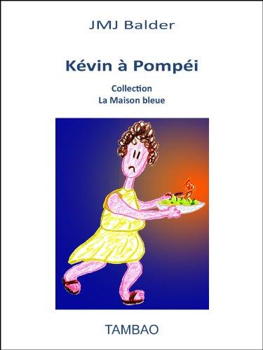 Kvin  Pompi (La Maison Bleue)