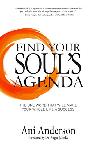 Find Your Souls Agenda: The one word that will make your ...