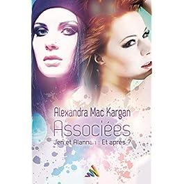 Associées Jen et Alannah : Et après ?   Nouvelle lesbienne (Roman lesbien) Format Kindle