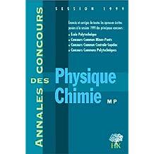 Physique et chimie, MP : [session] 1999