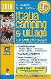 Italia camping & village 2010 (Gli itinerari più belli d'Italia)