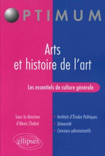 Les essentiels de culture générale - Arts et histoire de l'art