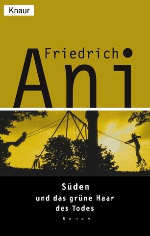 Buchseite und Rezensionen zu 'Süden und das grüne Haar des Todes' von Friedrich Ani