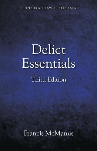 Delict Essentials (Edinburgh Law Essentials)