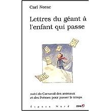 Lettres du géant à l'enfant qui passe et autres poèmes