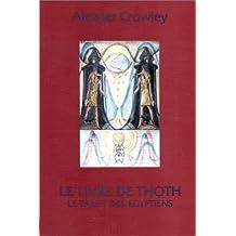 Le Livre de Thoth : Tarot des égyptiens