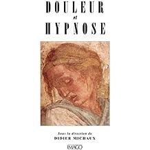 Douleur et hypnose (IMAGO (EDITIONS)