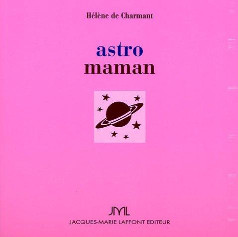 Astro maman