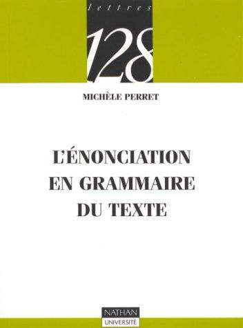 L'énonciation en grammaire du texte