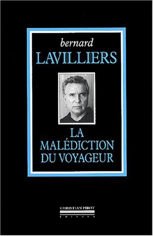 La malédiction du voyageur : L'intégrale (1984-2004) par Bernard Lavilliers