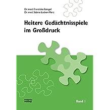 Heitere Gedächtnisspiele im Grossdruck: Heitere Gedächtnisspiele im Großdruck, Bd.1