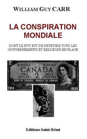 La conspiration mondiale par William Guy Carr