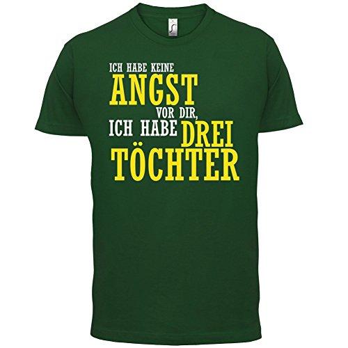 ICH FÜRCHTE MICH NICHT VOR DIR, ICH HABE DREI TÖCHTER - Herren T-Shirt - 12 Farben Flaschengrün