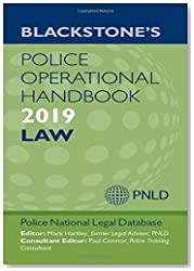 Blackstone\'s Police Operational Handbook 2019: Law