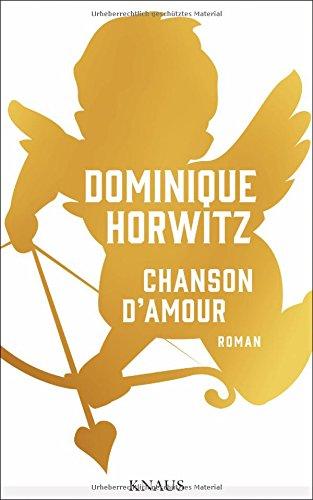 Chanson d'Amour: Roman