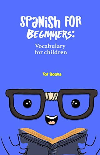 Spanish for Beginners: Vocabulary for children por Lusvila Diaz