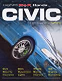Honda Civic: The Definitive Guide to Modifying (Haynes 'Max Power' Modifying Manuals)