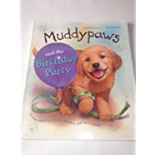 Muddypaws & the Birthday Party