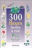 Image de 300 Fleurs faciles a voir
