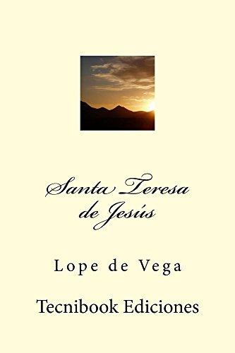 Santa Teresa de Jesús por Lope de Vega