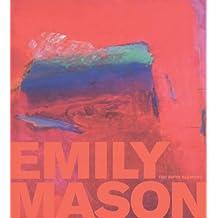 Emily Mason: The Fifth Element