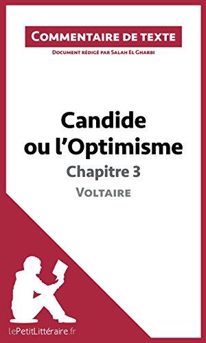 Candide ou l'Optimisme de Voltaire - Chapitre 3: Commentaire de texte