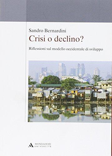 Crisi o declino? Riflessioni sul modello occidentale di sviluppo