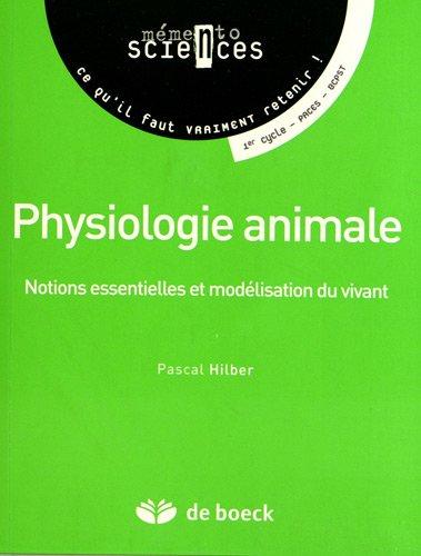 Physiologie animale notions essentielles et modélisation du vivant