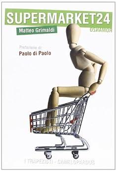 Supermarket24 (I trapezisti) di [Matteo, Grimaldi]