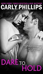 Dare to Hold by Carly Phillips (2015-09-03)