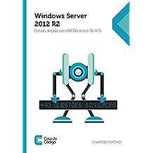 Windows Server 2012 R2 Estudo dirigido para MCSA prova 70-410