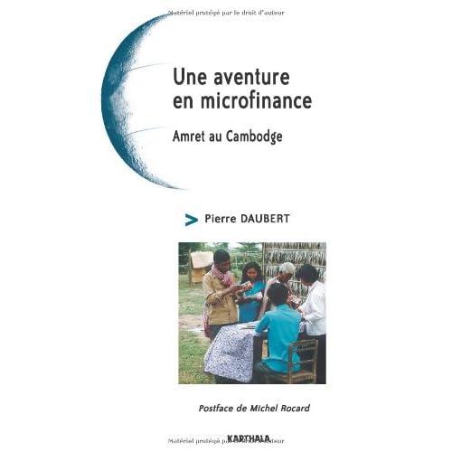 Une aventure en microfinance : Amret au Cambodge