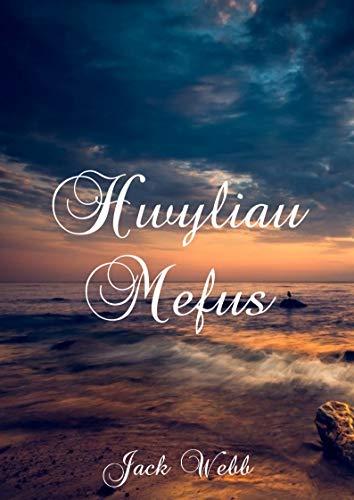 Hwyliau Mefus (Welsh Edition) por Jack  Webb