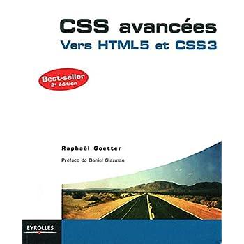 CSS avancées: Vers HTML5 et CSS3.
