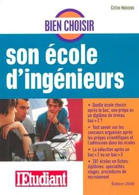 Bien choisir son école d'ingénieurs par Céline Manceau