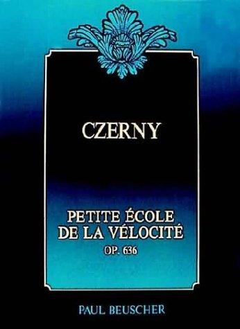 Partition : Czerny op.636 petite ecole de la velocite