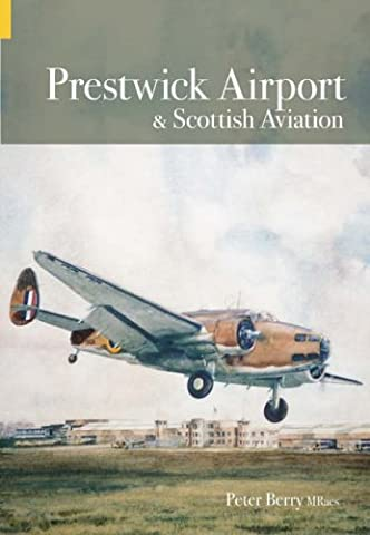 Prestwick Airport and Scottish Aviation (Archive Photographs)