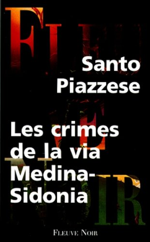 Les crimes de la via Medina-Sidonia