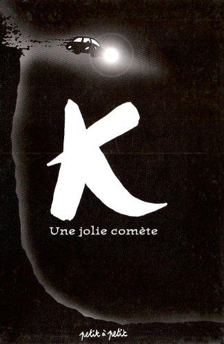 K : Une jolie comète