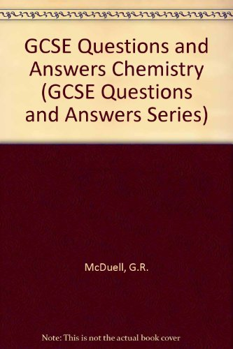 GCSE Questions and Answers Chemistry (GCSE Questions and Answers Series)