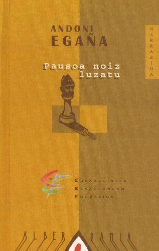 Portada del libro Pausoa noiz luzatu (Narrazioa)