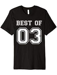 Best of 2003 16 Geburtstag Jahr Birthday Feier Kinder Shirt