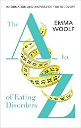 The A to Z of Eating Disorders