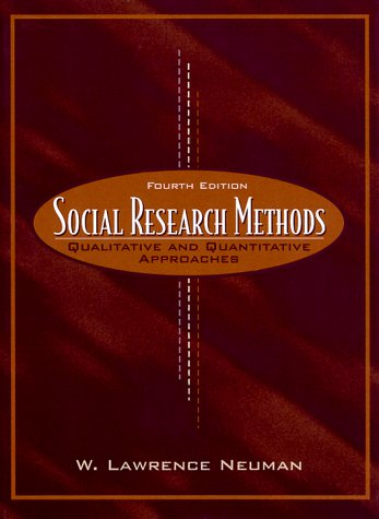 Social Research Methods: Qualitative and Quantitative Approaches: United States Edition