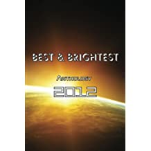 BEST & BRIGHTEST Anthology 2012