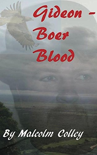 Gideon: Boer Blood by [Colley, Malcolm]