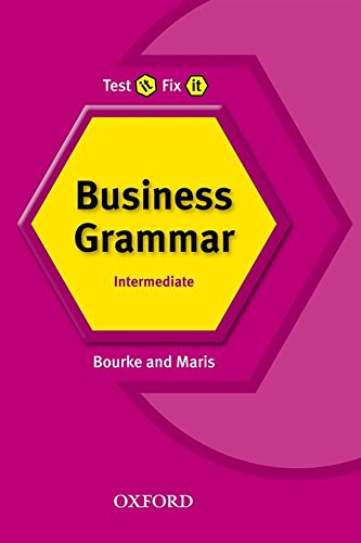 Portada del libro Test It Fix It Business Grammar: Intermediate level