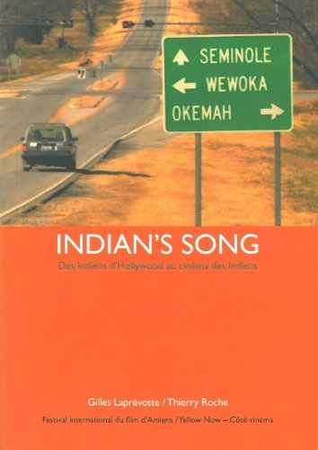 Indian's Song : Des Indiens d'Hollywood au cinma des Indiens
